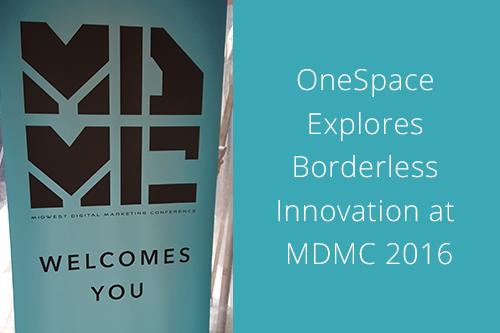 OneSpace Explores Borderless Innovation at MDMC 2016