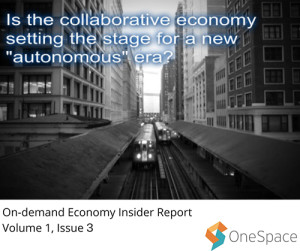 On-demand Economy Insider Report Volume 1, Issue 3